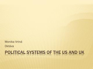 Political systems of the  US  and  UK