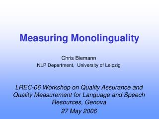 Measuring Monolinguality