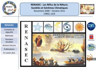 RENASEC : Les REfus de la NAture. Soci�t�s et Extr�mes Climatiques