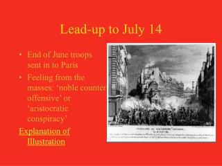 Lead-up to July 14