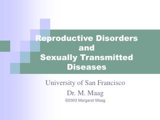 Reproductive Disorders and Sexually Transmitted Diseases