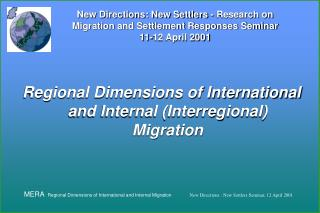 Regional Dimensions of International and Internal (Interregional) Migration