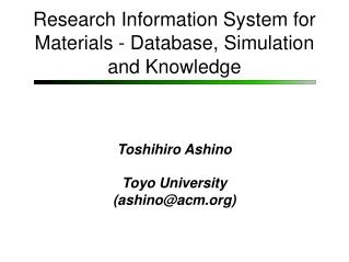 Research Information System for Materials - Database, Simulation and Knowledge