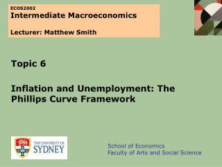 ECOS2002 Intermediate Macroeconomics Lecturer: Matthew Smith
