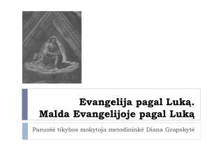 Evangelija pagal Luką . Malda Evangelijoje pagal Luką