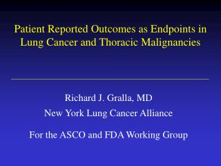 Patient Reported Outcomes as Endpoints in  Lung Cancer and Thoracic Malignancies