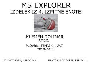 MS EXPLORER