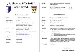 """""""Strahovská  FITA  2013"""" Rozpis  závodu"""