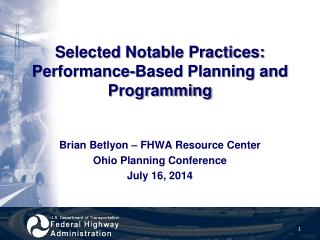 Selected Notable Practices: Performance-Based Planning and Programming