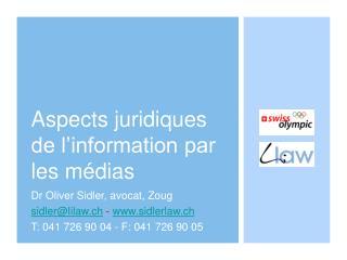 Aspects juridiques de l'information par les médias