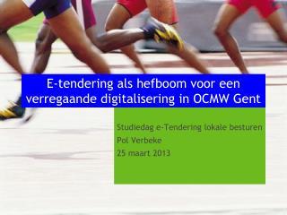 E-tendering als hefboom voor een verregaande digitalisering in OCMW Gent