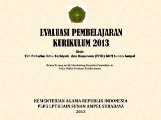 EVALUASI PEMBELAJARAN KURIKULUM 2013