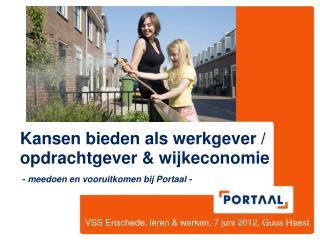 VSS Enschede, leren & werken, 7 juni 2012, Guus Haest