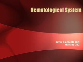 Hematological System