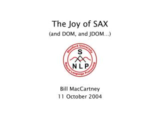 The Joy of SAX (and DOM, and JDOM…)