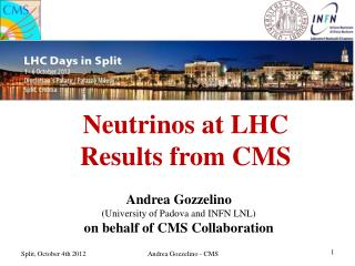 Neutrinos at LHC Results from CMS