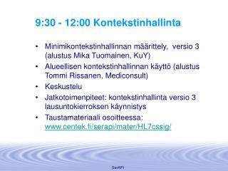 9:30 - 12:00 Kontekstinhallinta