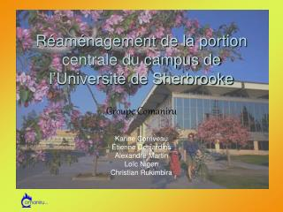 Réaménagement de la portion centrale du campus de l'Université de Sherbrooke