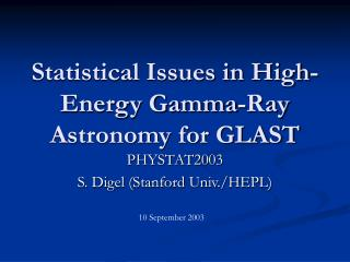 Statistical Issues in High-Energy Gamma-Ray Astronomy for GLAST