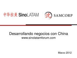 Desarrollando negocios con China sinolatamforum