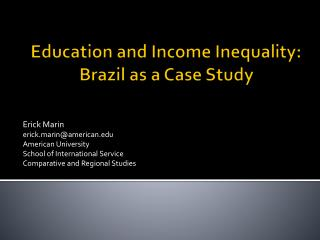 Education and Income Inequality:  Brazil as a Case Study