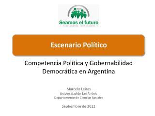 Marcelo Leiras Universidad de San Andr�s Departamento  de  Ciencias Sociales Septiembre  de 2012