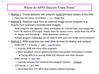 Where do AFNI Datasets Come From