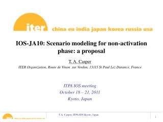 IOS-JA10: Scenario modeling for non-activation  phase: a proposal