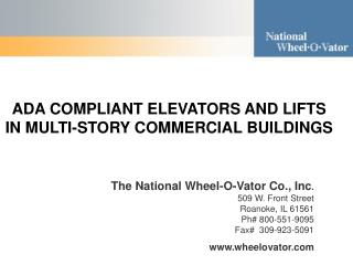 ADA COMPLIANT ELEVATORS AND LIFTS IN MULTI-STORY COMMERCIAL BUILDINGS