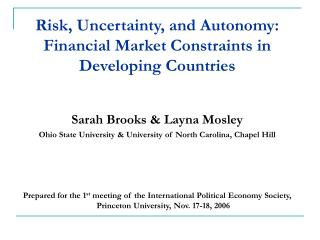 Risk, Uncertainty, and Autonomy: Financial Market Constraints in Developing Countries