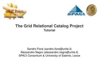 Sandro Fiore (sandro.fiore@unile.it) Alessandro Negro (alessandro.negro@unile.it)