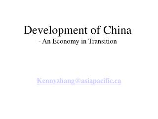 Development of China - An Economy in Transition