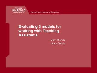 Evaluating 3 models for working with Teaching Assistants