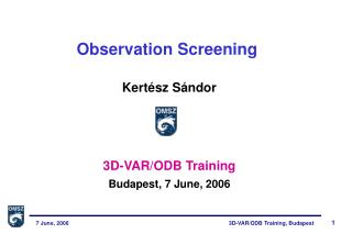 Observation Screening