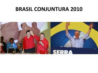 BRASIL CONJUNTURA 2010