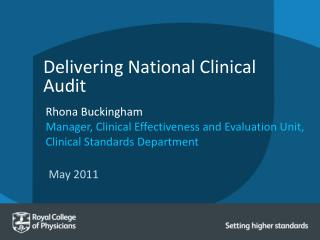 Delivering National Clinical Audit