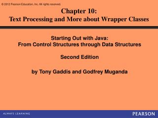 Chapter 10: Text Processing and More about Wrapper Classes