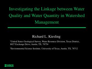 Investigating the Linkage between Water Quality and Water Quantity in Watershed Management