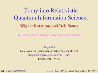 Foray into Relativistic Quantum Information Science:
