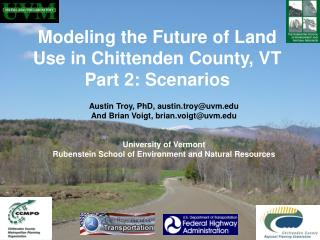 Modeling the Future of Land Use in Chittenden County, VT Part 2: Scenarios