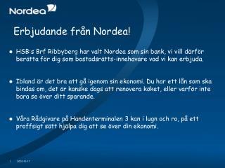 Erbjudande från Nordea!