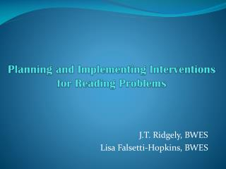Planning and Implementing Interventions for Reading Problems