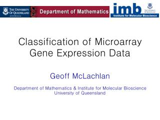 Classification of Microarray  Gene Expression Data
