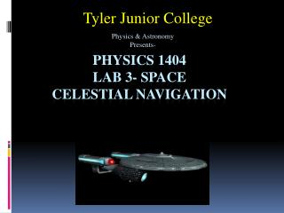 Physics 1404 Lab 3- Space  Celestial Navigation