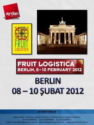BERLIN  08  –  10 ŞUBAT  201 2