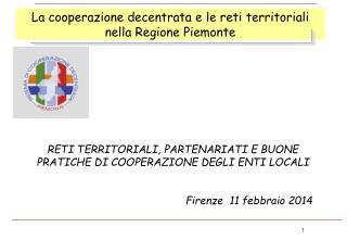 La cooperazione decentrata e le reti territoriali nella Regione Piemonte