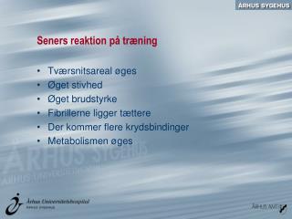 Seners reaktion på træning