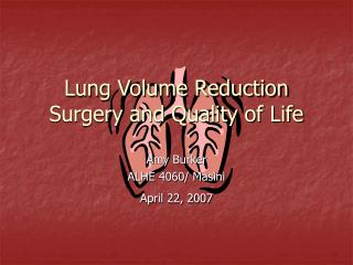 Lung Volume Reduction Surgery and Quality of Life