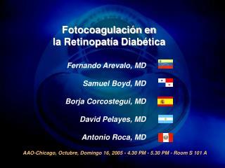 Fernando Arevalo , MD Samuel Boyd, MD Borja Corcostegui , MD David Pelayes, MD