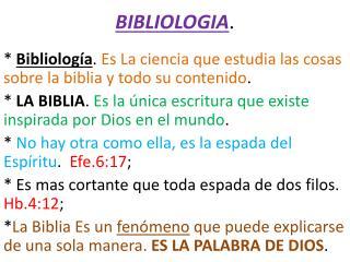 BIBLIOLOGIA .